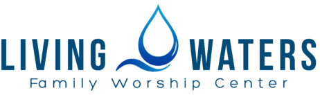 Living Waters Family Worship Center